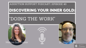 Discovering Your Inner Gold: Doing the Work