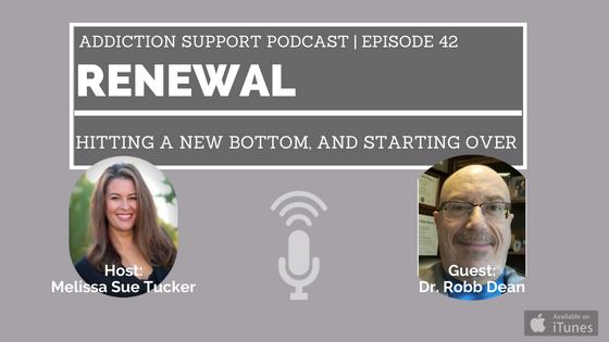 ASP042: Renewal, Hitting a New Bottom, and Starting Over