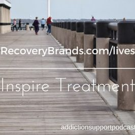 Recovery Brands Lives Challenge on Addiction Support Podcast