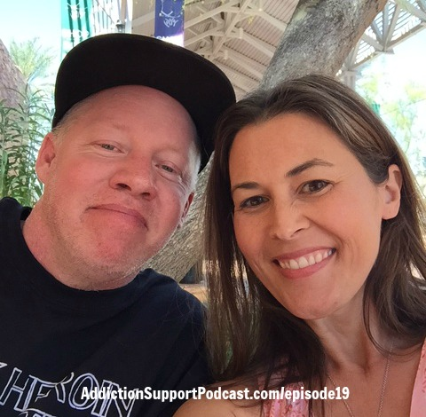 Jesse and Melissa Addiction Support Podcast Episode 19
