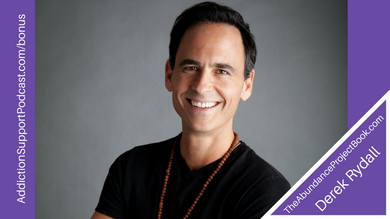 More Health, Happiness, Peace, Money | The Abundance Book Project with Derek Rydall